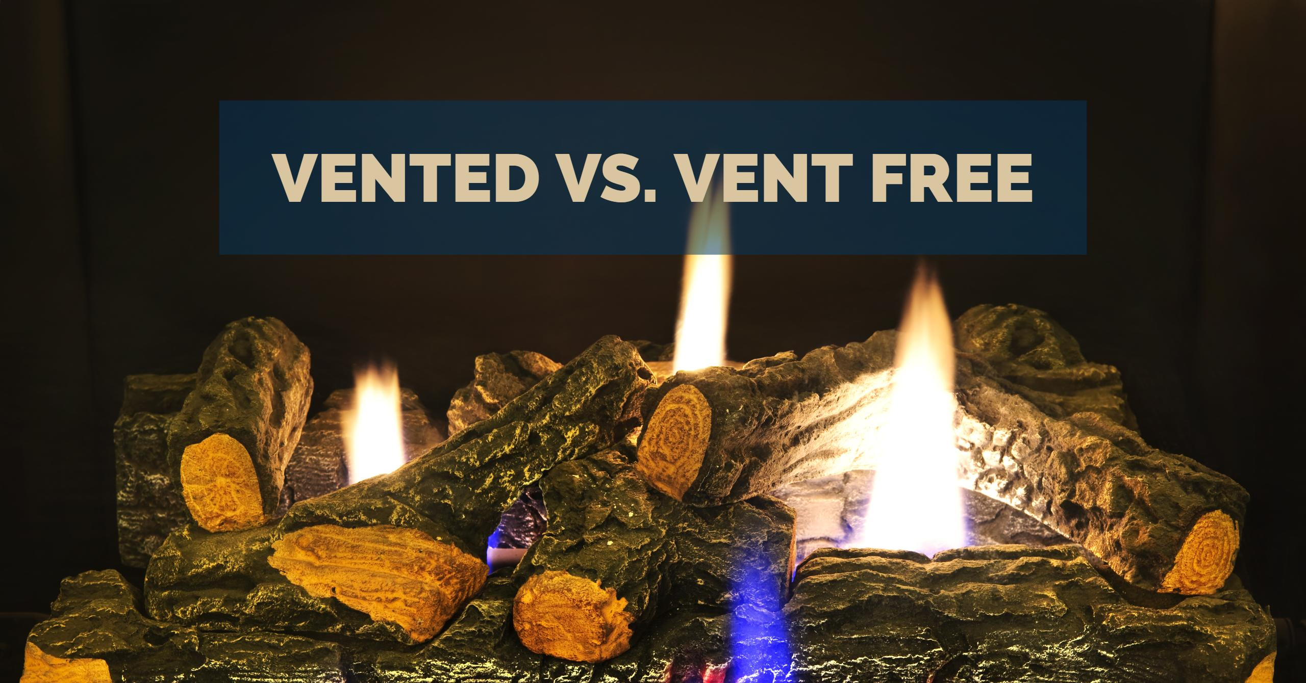 Vented and vent free gas logs are not the same thing. But